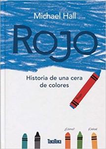 'Rojo. La historia de una cera de colores'