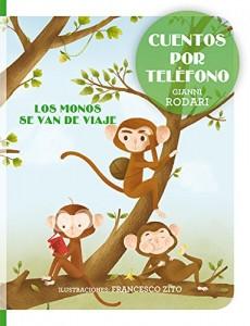 Gianni Rodari libros de cuentos | Cuentos por teléfono | Los monos se van de viaje | +5 años