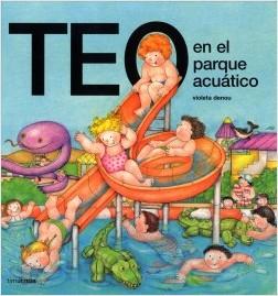 Los libros de Teo | Teo en el parque acuático | +3 años