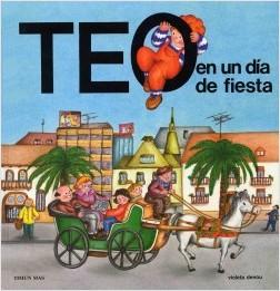 Los libros de Teo | Teo en un día de fiesta | +3 años