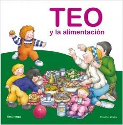 Los libros de Teo | Teo y la alimentación | +3 años