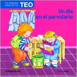 Los libros de Teo | Un día en el parvulario | +1 año