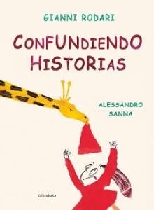 Gianni Rodari libros de cuentos | Confundiendo historias | +5 años