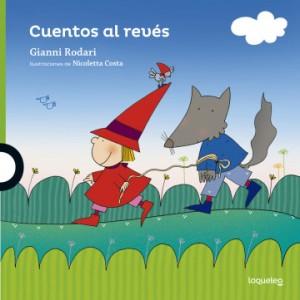 Gianni Rodari libros de cuentos | Cuentos al revés | +4 años