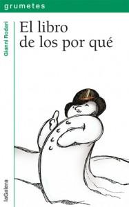 Gianni Rodari libros de cuentos | El libro de los por qué | +10 años