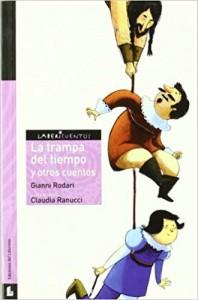 Gianni Rodari libros de cuentos | La trampa del tiempo y otros cuentos | +10 años
