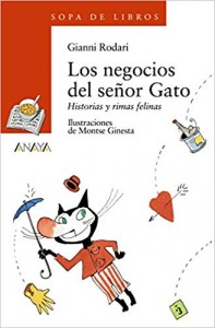 Gianni Rodari libros de cuentos | Los negocios del señor Gato. Historias y rimas felinas | +8 años