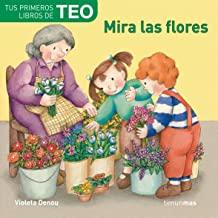 Los libros de Teo | Mira las flores | +1 año