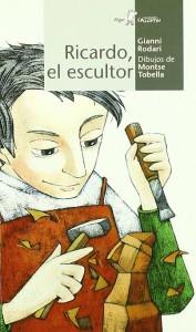 Gianni Rodari libros de cuentos | Ricardo, el escultor | +6 años