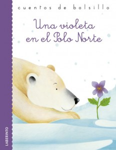 Gianni Rodari libros de cuentos | Una violeta en el Polo Norte | +4 años