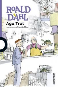 Cuentos y libros de Roald Dahl | Agu Trot | Esio Trot | 1990 | +8 años