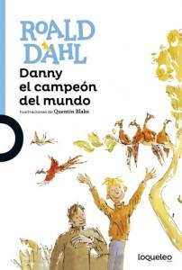 Cuentos y libros de Roald Dahl | Danny el campeón del mundo | Danny, the champion of the world | 1975 | +12 años