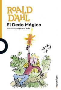 Cuentos y libros de Roald Dahl | El dedo mágico | The magic finger | 1966 | +10 años