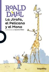 Cuentos y libros de Roald Dahl | La Jirafa, el Pelícano y el Mono | The giraffe and the pelican and the monkey | 1985 | +8 años