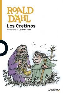 Cuentos y libros de Roald Dahl | Los Cretinos | The twits | 1980 | +10 años