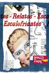 Cuentos y libros de Roald Dahl | Relatos escalofriantes | 1970 | +14 años