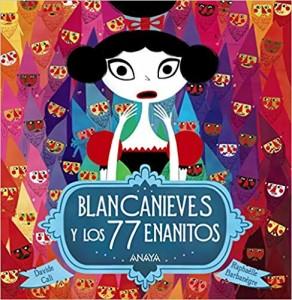 Libros feministas para niñas, niños y jóvenes | Blancanieves y los 77 enanitos | +3 años