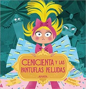 Libros feministas para niñas, niños y jóvenes | Cenicienta y las pantuflas peludas | +3 años