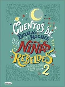 Libros feministas para niñas, niños y jóvenes | Cuentos de buenas noches para niñas rebeldes 2 | +8 años