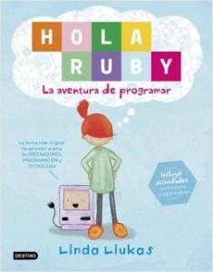 Libros feministas para niñas, niños y jóvenes | Hola Ruby. La aventura de programar | +5 años