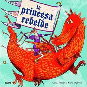 Libros feministas para niñas, niños y jóvenes | La princesa rebelde | +4 años
