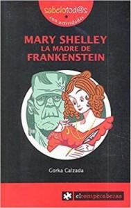 Libros feministas para niñas, niños y jóvenes | Mary Shelley la madre de Frankenstein | +9 años