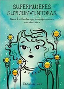 Libros feministas para niñas, niños y jóvenes | Supermujeres, superinventoras | +9 años