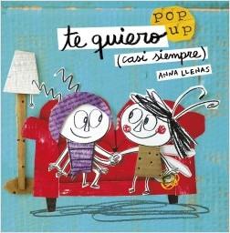 Libros feministas para niñas, niños y jóvenes | Te quiero (casi siempre) | Libro Pop up | +5 años