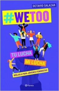 Libros feministas para niñas, niños y jóvenes | #WeToo | Para adolescentes y padres