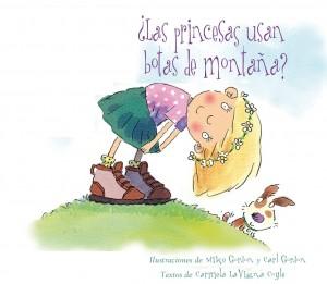 Libros feministas para niñas, niños y jóvenes | ¿Las princesas usan botas de montaña? | +5 años