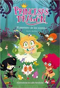 Libros feministas para niñas, niños y jóvenes | Princesas Dragón: El pantano de las sirenas