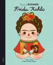 Libros feministas para niñas, niños y jóvenes | Pequeña & Grande Frida Khalo