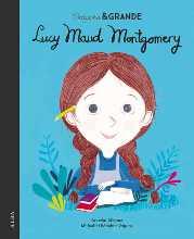 Libros feministas para niñas, niños y jóvenes | Pequeña & Grande Lucy Maud Montgomery
