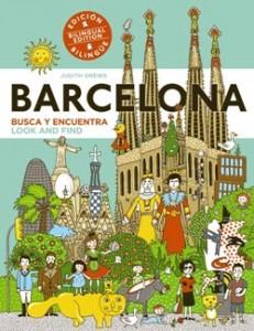 Juegos de ingenio para niños | Barcelona. Busca y encuentra. Look and find. Edición bilingüe. Bilingual edition