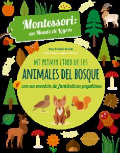 Juegos de ingenio para niños | Mi primer libro de los animales del bosque. Montessori un mundo de logros
