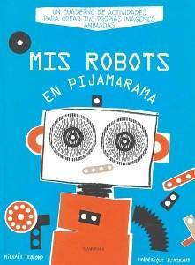 Juegos de ingenio para niños | Mis robots en Pijamarama