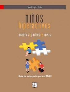 Niños hiperactivos, madres y padres en crisis