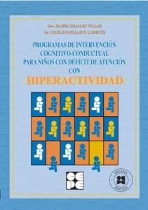 Programas de intervención cognitivo-conductual para niños con Déficit de Atención con Hiperactividad