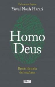 Yuval Noah Harari | Homo Deus: Breve historia del mañana | 2016