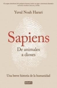 Yuval Noah Harari | Sapiens. De animales a dioses: Una breve historia de la humanidad | 2014