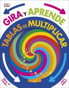 Juegos para aprender matemáticas   Gira y aprende. Tablas de multiplicar   +7 años