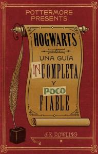 Todos los libros de Harry Potter | Hogwarts: la guía incompleta y poco fiable
