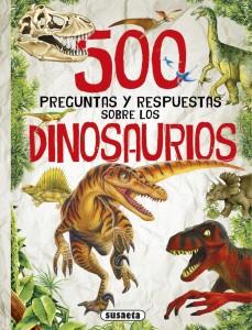 Libros de dinosaurios para niños y adultos | 500 Preguntas y respuestas sobre los dinosaurios | +8 años | 224 páginas