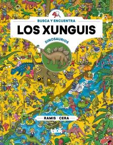 Libros de dinosaurios para niños y adultos | Busca y encuentra. Xunguis entre dinosaurios | +7 años | 32 páginas