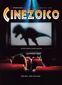Libros de dinosaurios para niños y adultos | CINEZOICO. El dinosaurio a través de la historia del cine | Adultos | 288 páginas