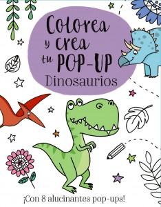 Libros de dinosaurios para niños y adultos | Colorea y crea tu Pop-up. Dinosaurios | +3 años | 10 páginas