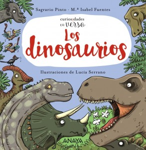 Libros de dinosaurios para niños y adultos | Curiosidades en verso. Los dinosaurios | +3 años | 32 páginas