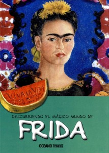 Libros sobre Frida Kahlo para niños | Descubriendo el mágico mundo de Frida | +7 años