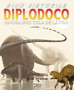 Libros de dinosaurios para niños y adultos | Diplodoco. Dinosaurio cola de látigo | +9 años | 32 páginas