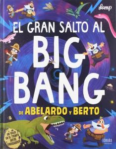 Libros de dinosaurios para niños y adultos | El gran salto al big bang de Abelardo y Berto | +6 años | 32 páginas
